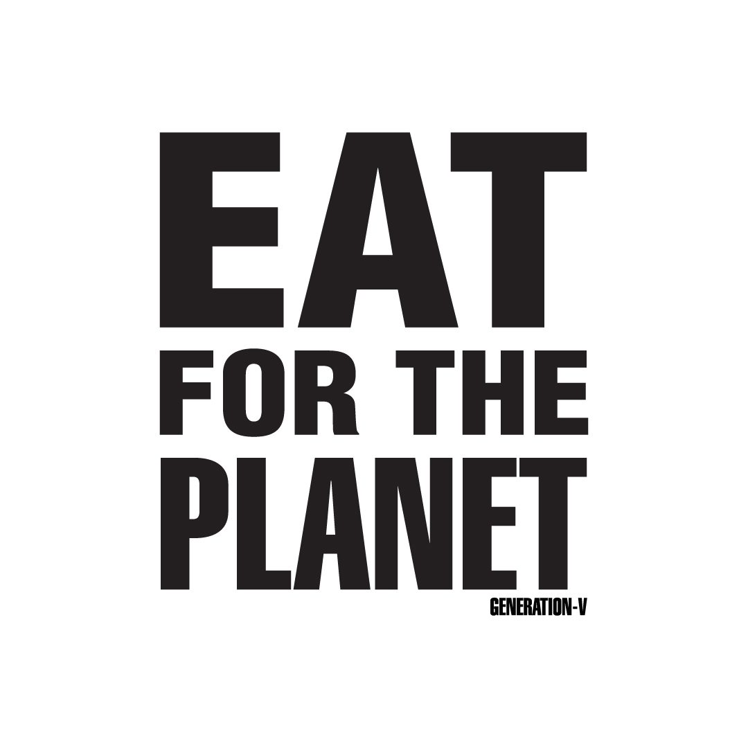 Generation-V Eat For The Planet A4 Vegan Poster 1080x1080